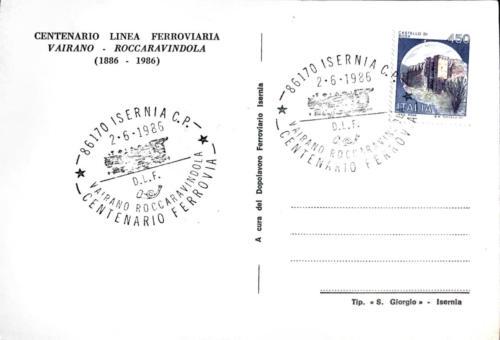 Cartolina (retro) centenario ferrovia Vairano-Roccaravindola (1886-1986)