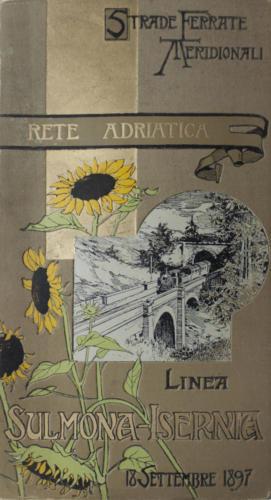 Strade Ferrate Meridionali - Rete Adriatica - Linea Sulmona-Isernia - 18 settembre 1897